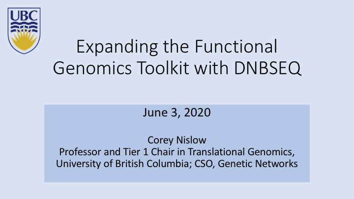 Webinar | Expanding the Functional Genomics Toolkit with DNBSEQ